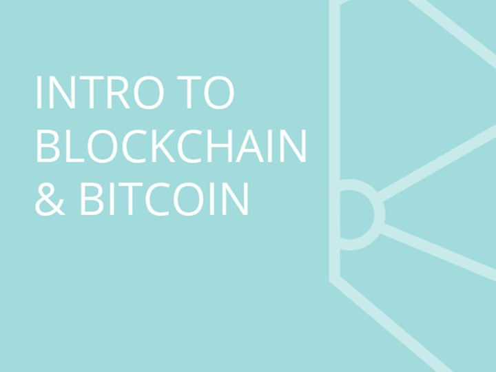 Intro to Blockchain and Bitcoin